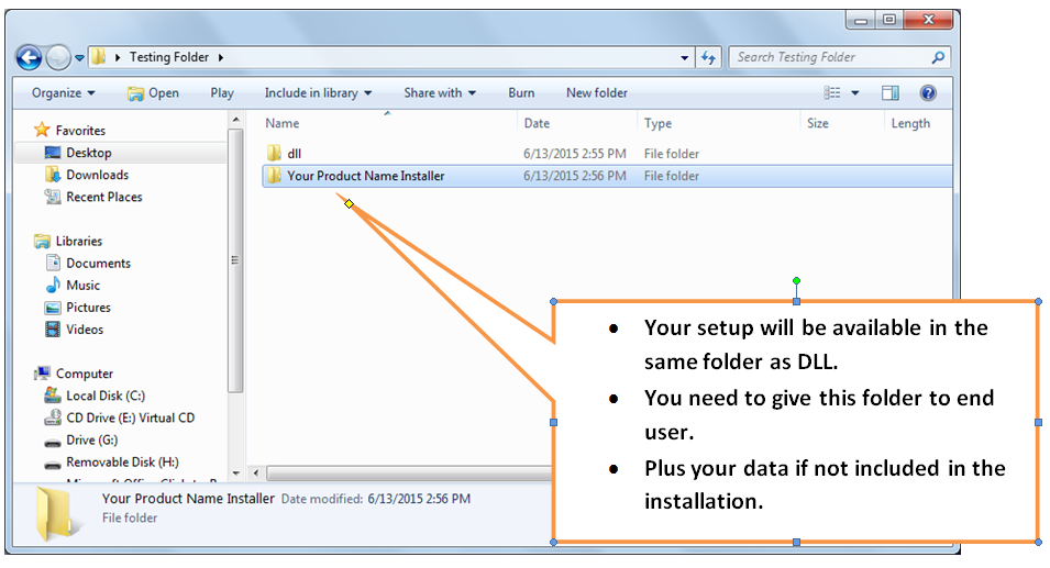 folder containing the setup file to be given to the customer