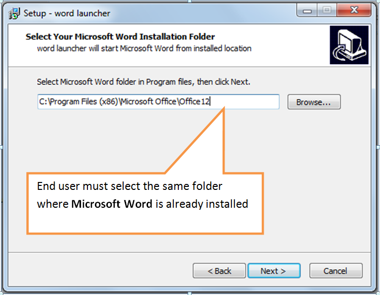 Select the same folder where Word is already Installed