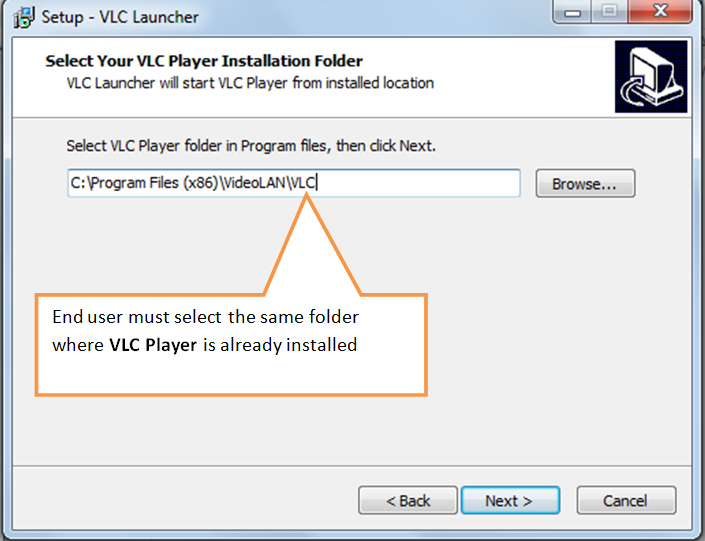 Install in the same folder where VLC Player is already installed