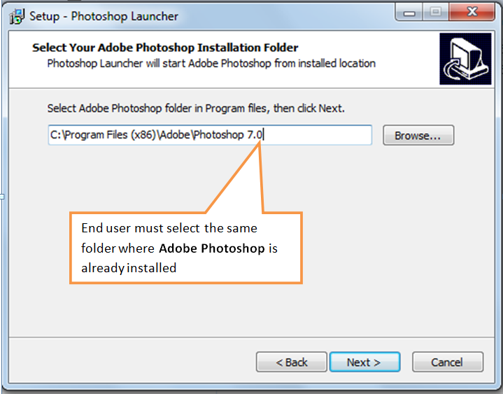 Install in the same folder where Adobe Photoshop is already installed