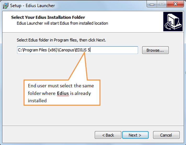 Install in the same folder where Edius is already installed