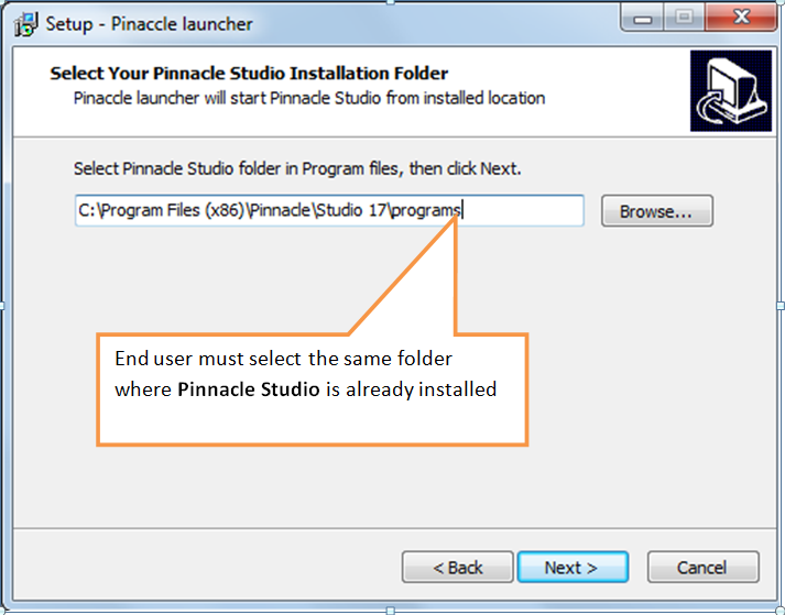 Install in the same folder where Pinnacle Studio is already installed